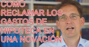 COMO-RECLAMAR-LOS-GASTOS-DE-HIPOTECA-EN-UNA-NOVACION